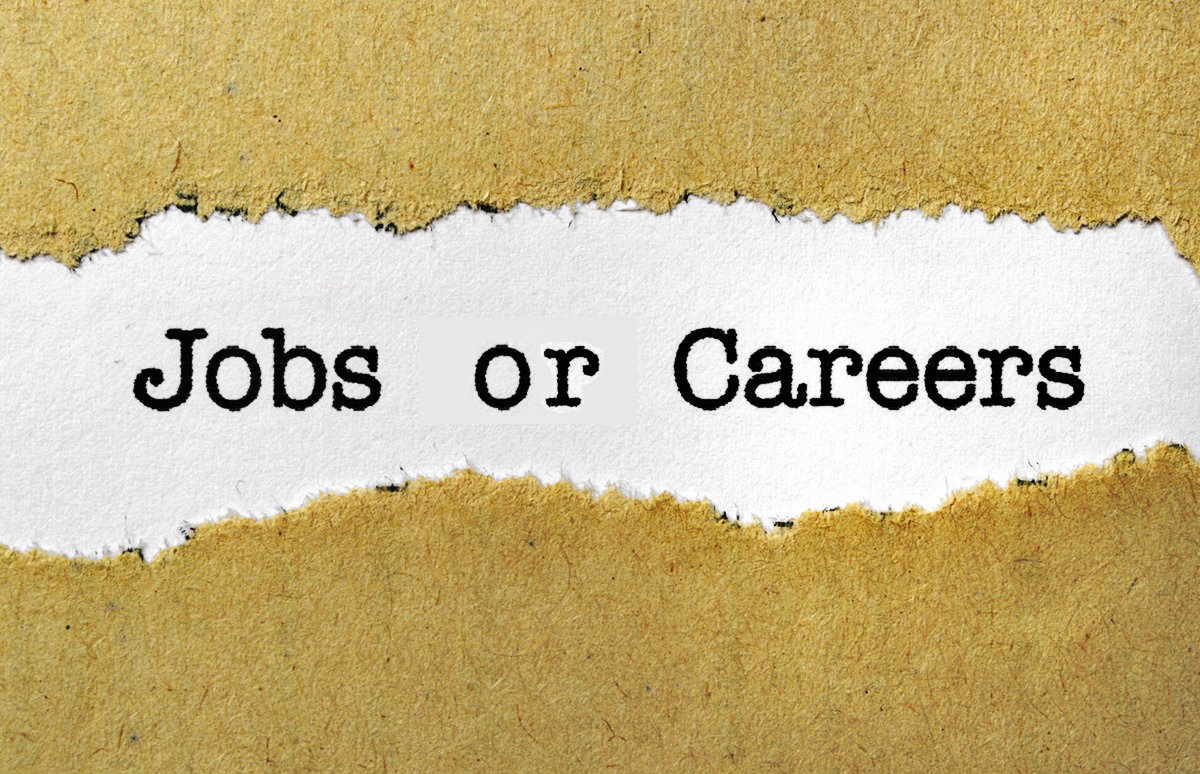 Jobs or Careers